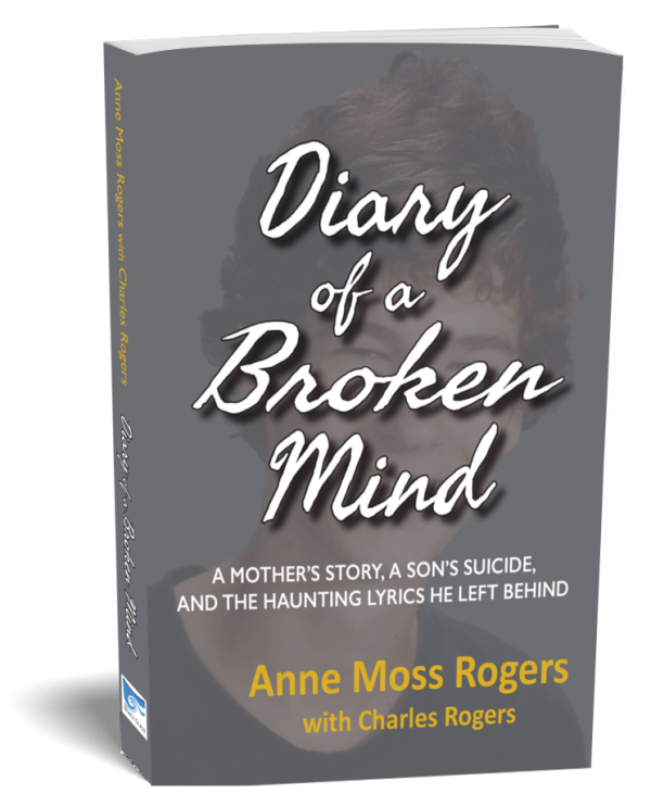 diary of a broken mind memoir by anne moss rogers charles rogers
